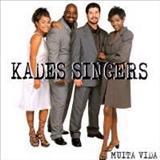 Kades Singers - Muita Vida