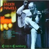 Baden Powell - Live in Hamburg