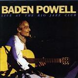 Baden Powell - Live at The Rio Jazz Club