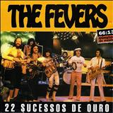 The Fevers - The Fevers - 22 Sucessos de Ouro