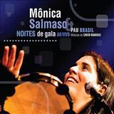 Monica Salmaso - Noites de Gala, Samba na Rua
