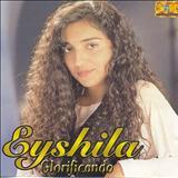 Eyshila - Glorificando