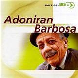 Adoniran Barbosa - Coletanea - Série Bis