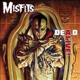 Misfits - Dead Alive