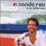 Nando Reis - Luau MTV Nando Reis e os Infernais