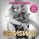 Paulina Rubio - Bravissima