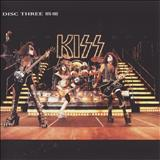 Kiss - The Box Set : 1976 - 1982 Disc 3