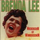 Brenda Lee - Wiedersehn Ist Wunderschön