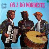 Os 3 Do Nordeste - Os 3 Do Nordeste (CBS)