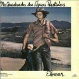 Elomar Figueira Melo - Na Quadrada das Águas Perdidas