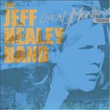 The Jeff Healey Band - Live at Montreux 1999