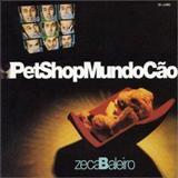 Zeca Baleiro - PetShop Mundo Cão