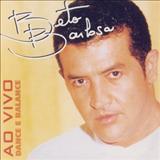 Beto Barbosa - Dance e Balance Ao Vivo