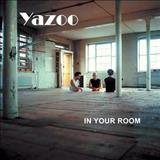 Yazoo - yazoo  in your room