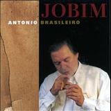 Antônio Carlos Jobim - Antonio Brasileiro