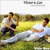 Amigo Apaixonado - Victor e Léo - Vida Boa