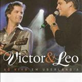 Victor e Léo - Ao Vivo em Umberlândia (Áudio do DVD)