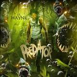Lil Wayne - Predator