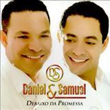 Daniel & Samuel - Debaixo Da Promessa