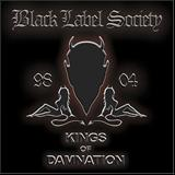 Black Label Society - Best of - Kings Of Damnation Era 98-04