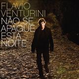 Flávio Venturini - Não se Apague Essa Noite