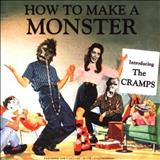 The Cramps - How To Make A Monster - CD2