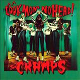 The Cramps - Look Mom No Head! [bonus tracks]