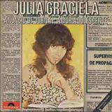 Julia Graciela - Julia Graciela seus sucessos