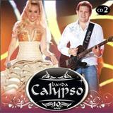 Banda Calypso - BANDA CALYPSO 10 ANOS AO VIVO EM RECIFE - CD 02