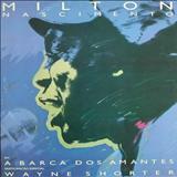 Milton Nascimento - A Barca Dos Amantes