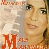 Mara Maravilha - Mara Maravilha (Maravilhoso)