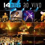 14 Bis - 14 Bis Ao Vivo (2006)