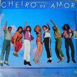 Cheiro De Amor - Banda Cheiro de Amor (festa)