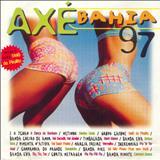 Axe Bahía - Axé Bahia 97