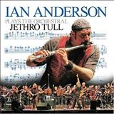 Ian Anderson - Ian Anderson plays the Orchestral Jethro Tull - CD 1