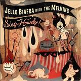 Melvins - Sieg Howdy! (With Jello Biafra)