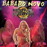 Babado Novo - Ao Vivo no Festival de Verão