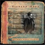 Richard Marx - My Own Best Enemy
