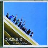 Banda Dominus - Mais Perto