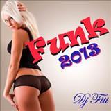 Funk LANÇAMENTOS (2012-2013) - 2013