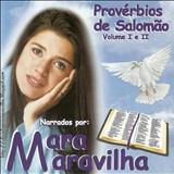 Mara Maravilha - Provérbios de Salomão Vol 1 e 2