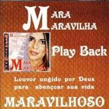Mãe - Mara Maravilha (Maravilhoso Play Back)