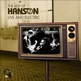 Hanson - The Best Of Hanson : Live & Electric