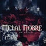 Metal Nobre - Made In Brazil (DVD)