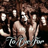 to/die/for