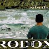 Rodolfo Abrantes - Rodox - Estreito