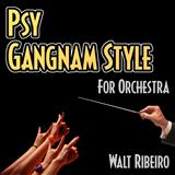 Psy (Gangnam Style) - Psy Gangnam Style For Orchestra