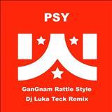 Psy (Gangnam Style) - Gangnam Rattle Style (DJ Luka Teck Remix) [feat. DJ Luka Teck]