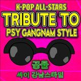 Psy (Gangnam Style) - Gangnam Style (Tribute to Psy)