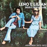 Leno e Lilian - Leno & Lilian - Antologia (1972 - 1973)